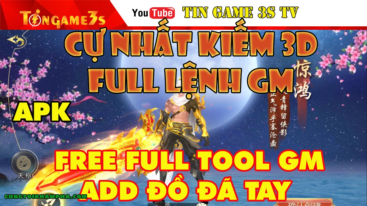 Game Mobile Private| Cự Nhất Kiếm 3D Free Full Tool GM | Lệnh GM Max ALL | APK | Game Lậu