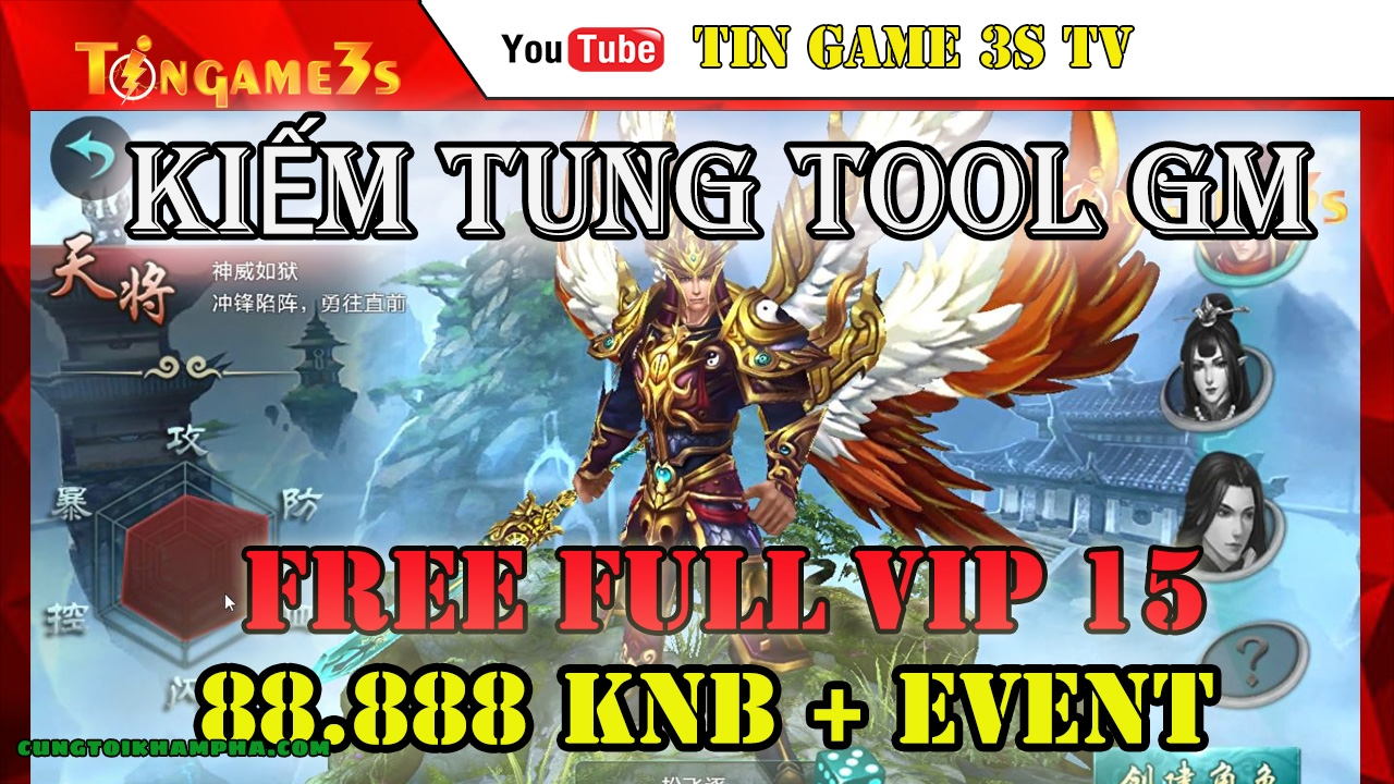 Game Mobile Private| Game Kiếm Tung Mobile Tool GM Free FULL VIP 15 88.888KNB | APK IOS